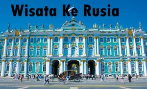 Wisata Ke Rusia